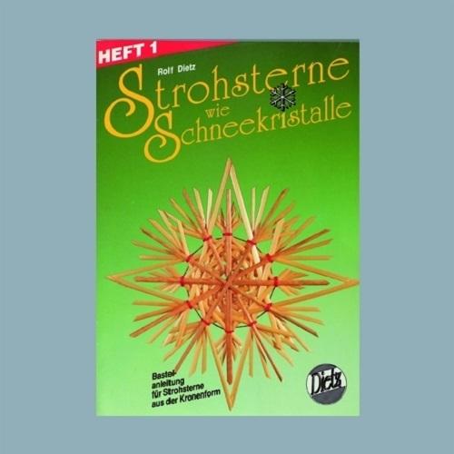 Bastelset Nr.1 Strohsterne wie Schneekristalle mit Anleitungsheft 1 Bastelhalme